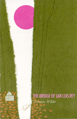 Book cover Bridge of San Luis Rey