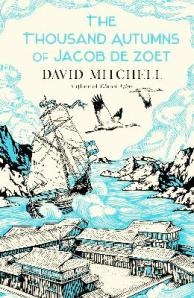 Cover The Thousand Autumns Of Jacob De Zoet (David Mitchell, 2010)