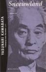 Cover Sneeuwland, Yasunari Kawabata (isbn 9029047321)