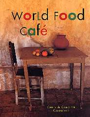 Cover World Food Cafe cookbook, Chris & Carolyn Caldicott
